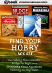 House My Ebook Publishing - Find Your Hobby Box Set [eK�nyv: epub,  mobi]