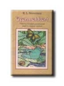 STEVENSON,R.L. - GYERMEKKERT * VIKTÓRIA KORABELI GYEREKVERSEK #