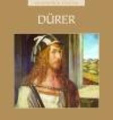 . - Dürer - Világhíres festők