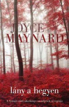 Joyce Maynard - L�ny a hegyen