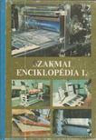 BARDÓCZY IRÉN - Szakmai enciklopédia 1. [antikvár]