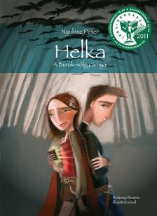 NYUL�SZ P�TER - Helka - A Burok-v�lgy �rnyai (7. kiad�s)