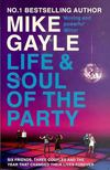 GAYLE,MIKE - Life And Soul Of The Party [antikvár]