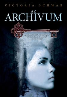 Victoria Schwab - Az Arch�vum