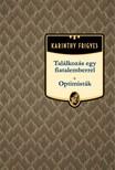 Karinthy Frigyes - Tal�lkoz�s egy fiatalemberrel - Optimist�k [eK�nyv: epub,  mobi]