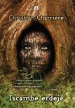 Christian Charri�re - Iscambe erdeje [eK�nyv: epub,  mobi]
