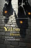 Irvin D. Yalom, Robert L. Brent - Sz�lok a rend�rnek [eK�nyv: epub,  mobi]