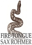 Rohmer Sax - Fire-Tongue [eKönyv: epub,  mobi]