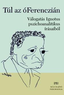 Ignotus - T�L AZ �FERENCZI�N