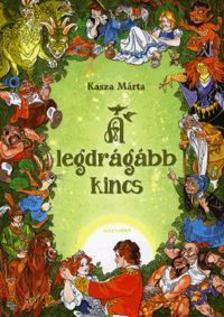 Kasza M�rta - A legdr�g�bb kincs