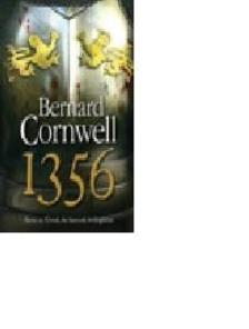 Bernard Cornwell - 1356 - Tarts az �rral, de harcolj �rd�gk�nt