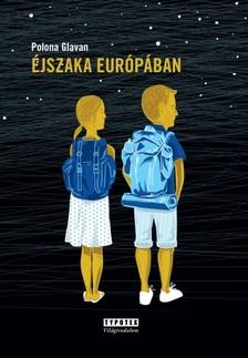 Polona Glavan - Éjszaka Európában [eKönyv: pdf, epub, mobi]