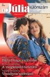 Mary J. Forbes, Bronwyn Jameson, Annette Broadrick - J�lia k�l�nsz�m 37. k�tet (B�lint-napi vallom�s,  A megk�zel�thetetlen,  Vesz�lyes szerelem) [eK�nyv: epub,  mobi]