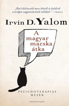 IRVIN YALOM - A magyar macska �tka [eK�nyv: epub, mobi]