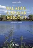 Csaba Juh�sz - Valahol a szavak m�g�tt - V�logatott versek [eK�nyv: epub,  mobi]