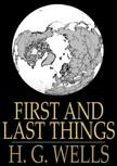 H.G. Wells - First and Last Things [eK�nyv: epub,  mobi]