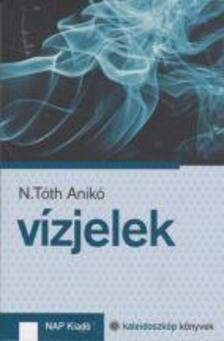 N. T�th Anik� - V�zjelek