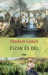 Gaskell, Elizabeth - �szak �s D�l