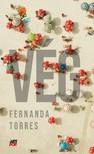 Fernanda Torres - VÉG [eKönyv: epub, mobi]