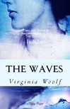 Virginia Woolf - The Waves [eK�nyv: epub,  mobi]