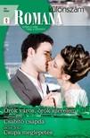 Ally Blake, Maggie Cox, Jackie Braun - Romana különszám 45. kötet (Örök város, örök szerelem; Csábító csapda; Csupa meglepetés) [eKönyv: epub, mobi]