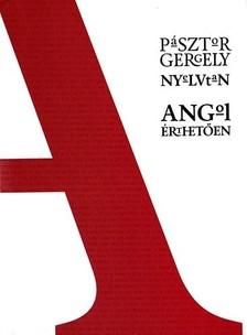 P�sztor Gergely - Angol �rthet�en, Nyelvtan, Els� K�tet [eK�nyv: pdf]