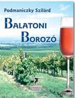 Podmaniczky Szil�rd - Balatoni boroz�