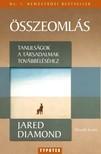 Jared Diamond - �sszeoml�s - Tanuls�gok a t�rsadalmak tov�bb�l�s�hez [eK�nyv: epub,  mobi]