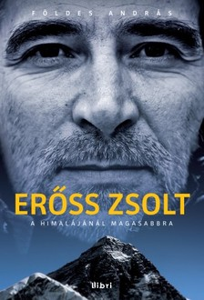 F�LDES ANDR�S - Er�ss Zsolt - A Himal�j�n�l magasabbra [eK�nyv: epub, mobi]