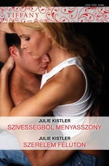 Kistler Julie - Tiffany 259-260. (Szívességből menyasszony, Szerelem félúton) [eKönyv: epub, mobi]