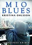 Kristina Ohlsson - Mio blues [eK�nyv: epub,  mobi]