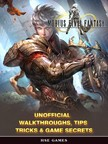 Games HSE - Mobius Final Fantasy Unofficial Walkthroughs,  Tips Tricks & Game Secrets [eKönyv: epub,  mobi]