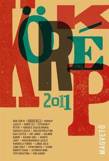 Válogatta, szerkesztette: Sárközy Bence - Körkép 2011 #