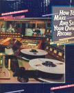 RAPAPORT, DIANE SWARD - HOW TO MAKE AND SELL YOUR OWN RECORD,  THE COMPLETE GUIDE TO INDEPENDENT RECORDING