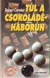 Cormier, Robert - A csokoládéháborún innen és túl I-II. [antikvár]