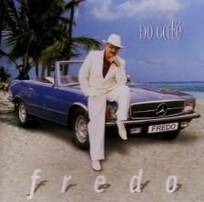 FREDO - NO CAF�