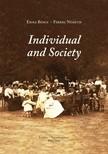 Ferenc Németh Erika Bence  - - Individual and Society. Studies [eKönyv: pdf,  epub,  mobi]