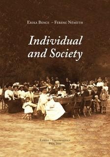 Ferenc N�meth Erika Bence  - - Individual and Society. Studies [eK�nyv: pdf, epub, mobi]