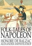 Honoré de Balzac - Folk-Tales of Napoleon [eKönyv: epub,  mobi]