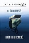 Jack London - Az óceán meséi - A vén halász meséi [eKönyv: epub, mobi]