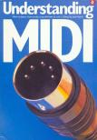 BAIRD, JOCK - UNDERSTANDING MIDI. HOW TO BUY IT,  HOW TO SET IT UP AND HOT TO RUN IT,  ANTRIKV�R P�LD�N