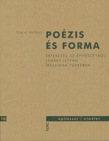 Szalai Andr�s - Po�zis �s forma