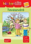 TÖRÖK ÁGNES (SZERK.) - Tavaszváró (bambino lük)