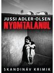 Jussi Adler-Olsen - Nyomtalanul [eK�nyv: epub, mobi]
