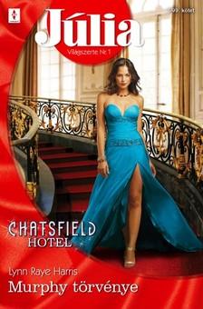 Raye Harris Lynn - Júlia 599. (Murphy törvénye - Chatsfield Hotel 8.) [eKönyv: epub, mobi]