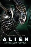 Christopher Golden - Alien: A f�jdalom foly�ja