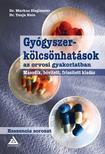 Dr. Markus Zieglmeier - Dr. Tanja Hein - Gy�gyszerk�lcs�nhat�sok az orvosi gyakorlatban ,  m�sodik,  b�v�tett,  friss�tett kiad�s