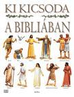 Stephen Motyer - Ki kicsoda a Bibliában?