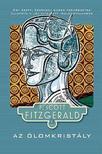 F. Scott Fitzgerald - Az �lomkrist�ly