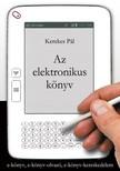 KEREKES P�L - Az elektronikus k�nyv [eK�nyv: epub, mobi]